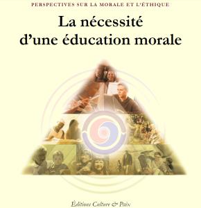 La nécessité d'une éducation morale