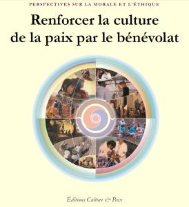 Renforcer la culture de la paix par le bénévolat