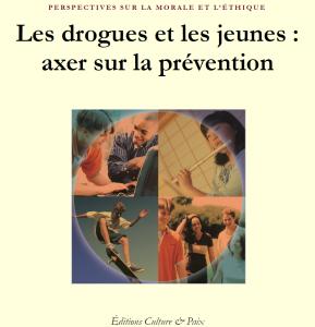 La drogue et les jeunes : axer sur la prévention