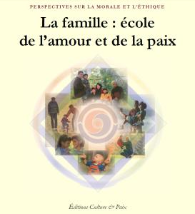 La famille : école de l'amour et de la paix