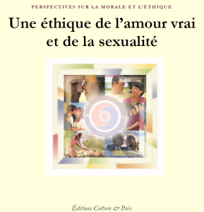 Une éthique de l'amour vrai et de la sexualité